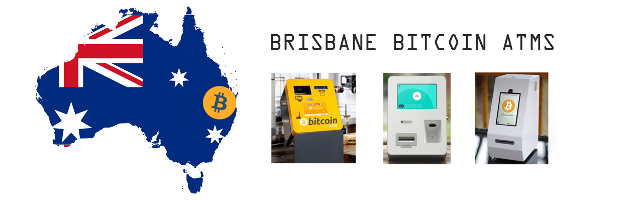 Bitcoin ATMs Guide in Brisbane and Where To Find Them