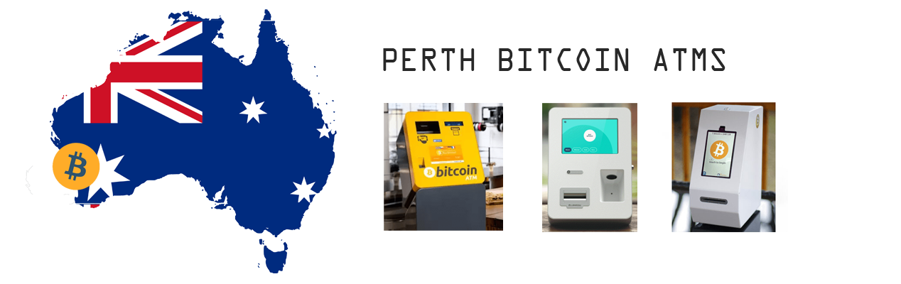 Bitcoin ATMs Guide in Perth and Where To Find Them