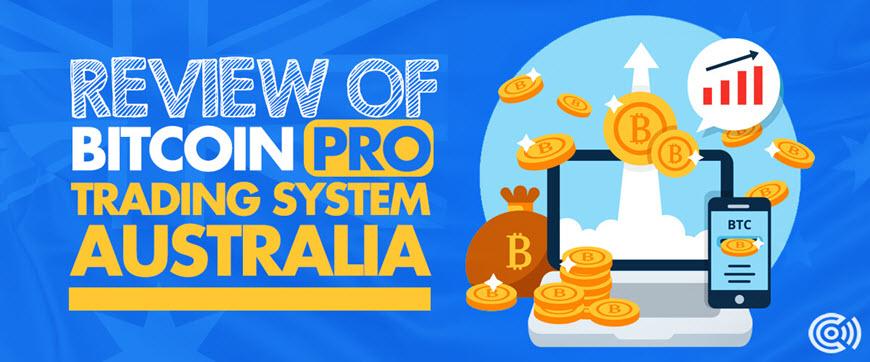 Bitcoin Pro Trading System Australia