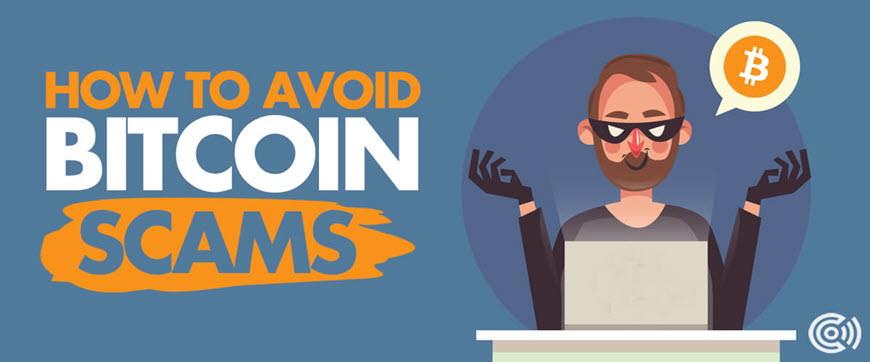 Bitcoin Scams to Avoid