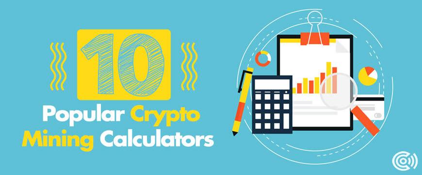 Popular Crypto Mining Calculators