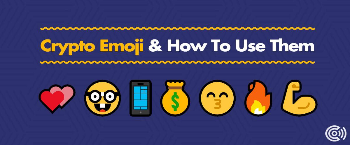 50+ Crypto Emoji & How To Use Them
