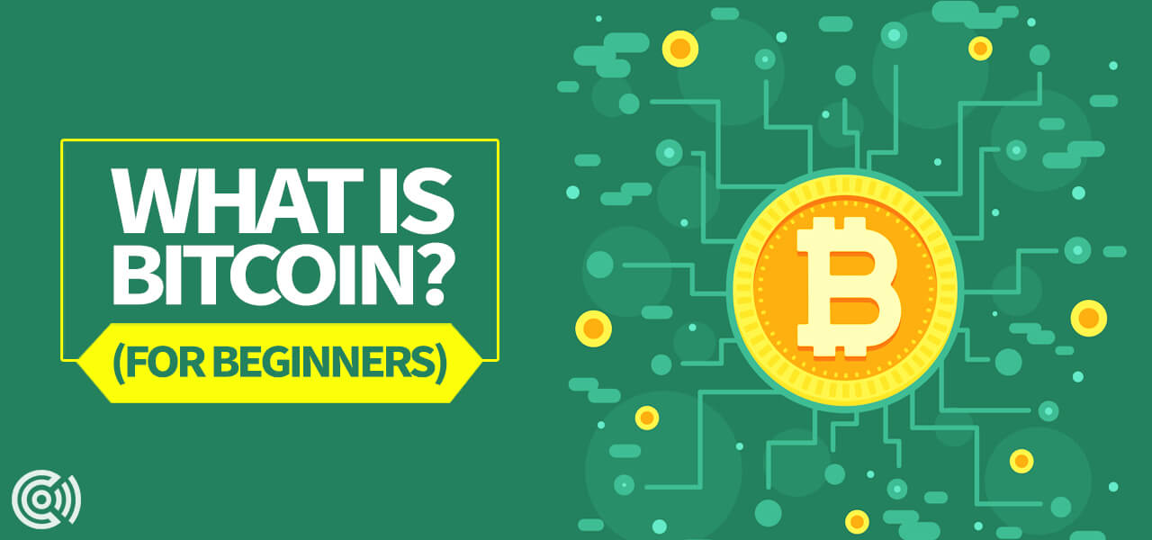 What is Bitcoin? for beginners