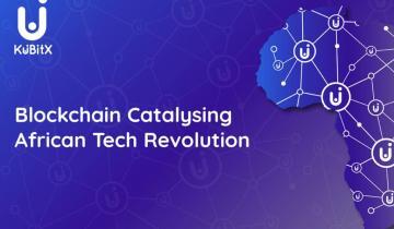 KuBitX Is to Lead African Blockchain Revolution