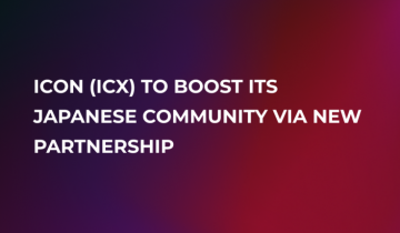 ICON (ICX) Partners with LayerX, Japanese Blockchain Company, to Boost Ecosystem
