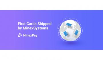 MinexSystems Ships the Crypto Cards with Global Coverage and Cash-Out Starting at 0%