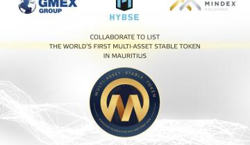 HYBSE, GMEX and MINDEX collaborate to list the worlds first Multi-Asset Stable Token in Mauritius