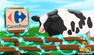 Going the Milky Way: Carrefour to Use Blockchain to Track Dairy Production