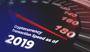 Cryptocurrency Transaction Speed as of 2019