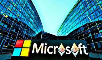 Microsoft Pays For Developing On Ethereum, Also Gets Into $1 Trillion Club