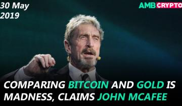 John McAfee on comparing Bitcoin and Gold, Bitpay CCO on Facebook coin and more