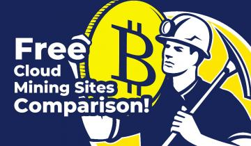 Top 7 Free Cloud Mining Sites Comparison — How to Mine Bitcoin for Free