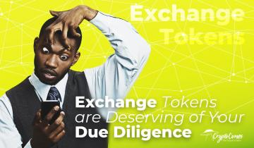 Exchange Tokens are Deserving of Your Due Diligence as the ICO Craze Tapers Out