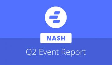 Nash Q2 report event recap, exchange MVP launch date announced