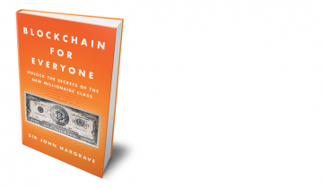 Meet Blockchain For Everyone, By John Hargrave
