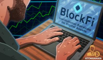 BlockFi Launches Platform to Expose Institutional Investors to Cryptocurrency