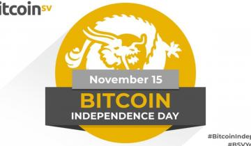 Bitcoin Independence Day, 15th November 2019: Bitcoin SV – The Fastest Growing Blockchain, Ever
