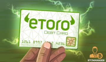 eToro Cryptocurrency Debit Cards Coming in Q2 2020