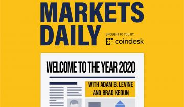 MARKETS DAILY: Central Bank Digital Currencies and US Dollar Dominance in 2020
