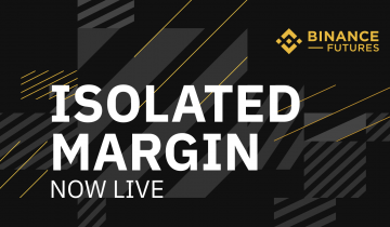 Binance Futures Trading Platform Launches Isolated Margin Mode, Offering More Precise Position Control to Traders