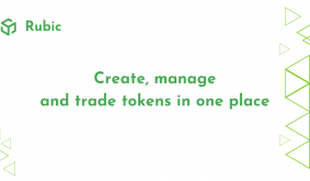Rubic: Create, Manage and Trade Tokens Decentralized in One Place