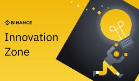 Binance Innovation Zone & Listing Updates