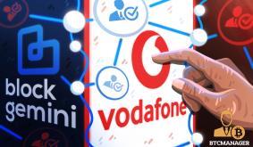 Vodafone Partners Block Gemini to Tap Blockchain for Digital Recruitment Processes