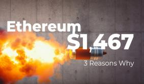 Three Reasons Why Ethereum Soared to New All-Time High of $1,467