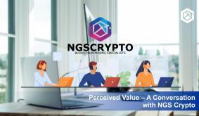 Perceived Value – A Conversation With NGS Crypto