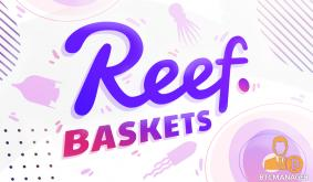 Reef Finance Launches Baskets to Make DeFi Index Investing Simple