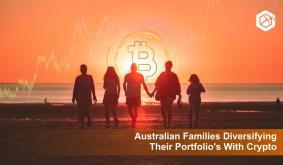 Australian Families Diversifying Their Portfolios With Crypto