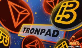 BSCPad and TRON Partnering to Build TRONPAD