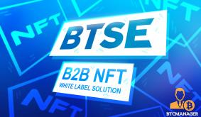 BTSE Reveals the Launch of B2B NFT White Label Solution
