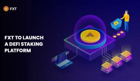 FXT to Launch Its DeFi Staking Platform After the Success of FXT Token